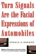 Turn Signals Are The Facial Expressions Of Automobiles, Norman, Don, 020162236X,