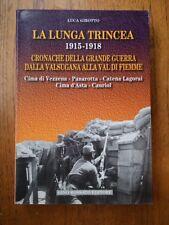 La Lunga Trincea 1915-1918 - Luca Girotto