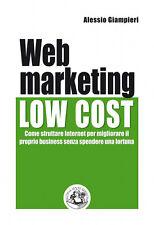 Alessio Giampieri, Web Marketing Low Cost