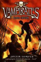 Blood Captain (Vampirates) By Justin. Somper