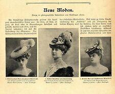 Neue Moden (Hutmode zur Kaiserzeit) Mode-Essay mit histor.Aufnahmen von 1905