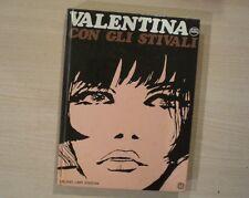 VALENTINA CON GLI STIVALI - Guido Crepax - Milano Libri Edizioni 1978