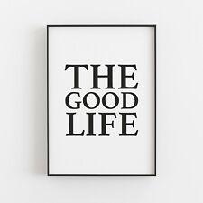 The Good Life Typography Wall Art Print Poster Inspirational Love v2