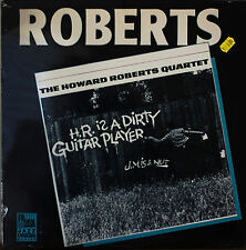 THE HOWARD ROBERTS QUARTET: H.R. Is a Dirty Guitar Player-SEALED1986LP