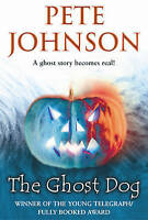 Johnson, Pete, The Ghost Dog, Very Good Book