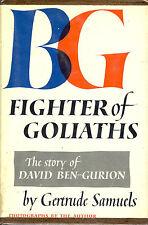 BG Fighter of Goliaths, the story of David Ben-Gurion by Gertrude Samuels