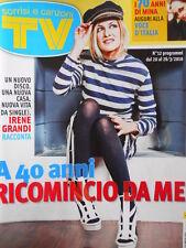 TV Sorrisi e Canzoni n°12 2010 Mina Irene Grandi Marco Mengoni [D22]