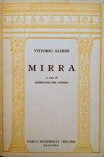 VITTORIO ALFIERI MIRRA A CURA DI FERRUCCIO DEL CHIARO SIGNORELLI 1953 INTONSO