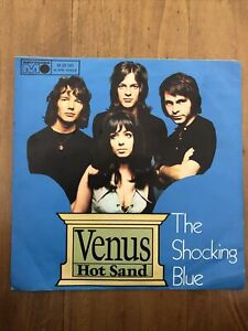 The Shocking Blue - Venus / Hot sand // 7er-