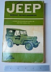 WILLYS MB & FORD GPW JEEP SERVICE - REPAIR HANDBOOK