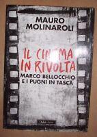 MAURO MOLINAROLI - IL CINEMA IN RIVOLTA - 2011 DALAI (DF)