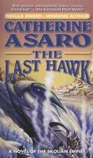 The Last Hawk by Catherine Asaro PB new