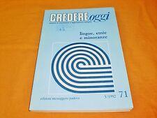 lingue etnie e minoranze  edizioni messaggero padova credere oggi 5/1992