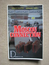 AMSTER G & ASBELL B . MOSCOU CONNECTION . DOCUMENT / PRESSES DE LA CITE (1984)