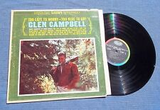 GLEN CAMPBELL, 60s FOLK COUNTRY LP, TOO LATE TO WORRY-TOO BLUE TO CRY, CAPITOL