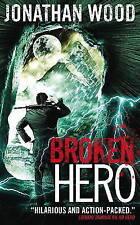 Broken Hero, Good Condition Book, Jonathan Wood, ISBN 9781783294527