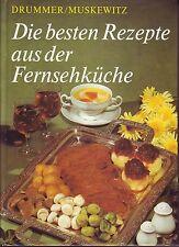 Die besten Rezepte aus der Fernsehküche/Fachbuchverlag Leipzig/SELTEN/1.Auflage