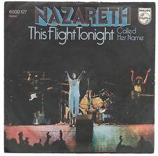 """NAZARETH THIS FLIGHT TONIGHT / CALLED HER NAME  7"""" 45 GIRI"""