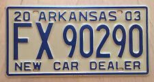 """MINT 2003 ARKANSAS NEW CAR AUTO DEALER AUTO LICENSE PLATE """" FX 90290 """""""