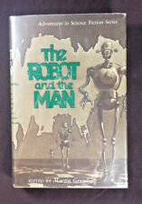 The Robot and the Man edited by Martin Greenberg Gnome Press 1953 1st Edition