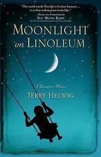 NEW Moonlight on Linoleum: A Daughter's Memoir by Terry Helwig