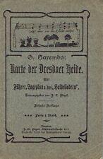 Saremba Karte der Dresdner Heide mit Führer Lageplan u 3 Liedern Flegel um 1914