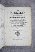 LAMBRON. LES PYRÉNÉES ET LES EAUX MINÉRALES DE BAGNERES-DE-LUCHON. 1860-1862.