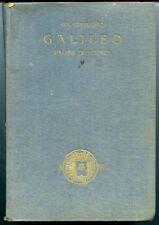Galileo pagine di scienza - Seb. Timpanaro. 1925 Mondadori. 453 pp con introduzi