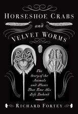 Horseshoe Crabs and Velvet Worms: The Story of the Animals and Plants-ExLibrary