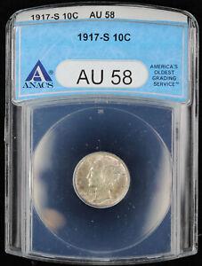 1917 S Mercury Dime 10c ANACS AU 58