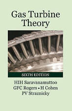 NEW Gas Turbine Theory (6th Edition) by H.I.H. Saravanamuttoo