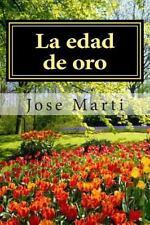 La Edad de Oro by Jose Marti (2012, Paperback)