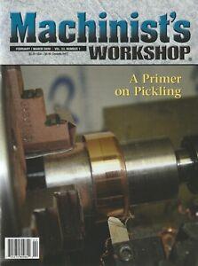 Machinist's Workshop Magazine Vol.33 No.1 February/March 2020