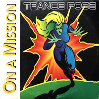 Trance Pose CD Single On A Mission - France (VG+/VG)