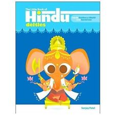 The Little Book of Hindu Deities by Sunjay Patel (2006,PB) First PB Edition