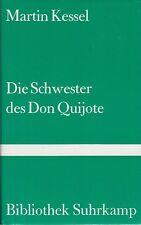 Martin Kessel: Die Schwester des Don Quijote   1985