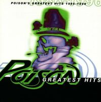 POISON - GREATEST HITS 1986-1996 CD ~ UNSKINNY BOP BRET MICHAELS 80's 90's *NEW*