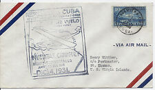 1931 Ffc First Flight Cover - Nuevitas Camaguey to St. Thomas, Virgin Islands*