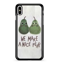 We Make A Nice Pear Funny Fruit Faces Amusing Humorous Pun 2D Phone Case Cover