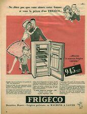 Publicité ancienne réfrigérateur Frigéco issue de magazine 1950