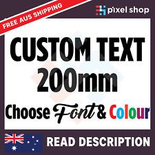 200mm CUSTOM STICKER - Vinyl DECAL Text Name Lettering Shop Car Window Van Fun