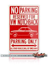 Volkswagen Type 3 1500 Notchback 1961 Reserved Parking Only 12x18 Aluminum Sign