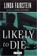 LIKELY TO DIE: A Novel (Alexandra Cooper Mysteries) by Linda Fairstein