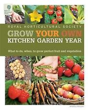 Grow Your Own Kitchen Garden Year (Royal Horticultural Society),Royal Horticult