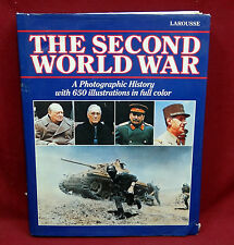The Second World War, A Photographic History, Larousse,  1985, American, 1st Ed.