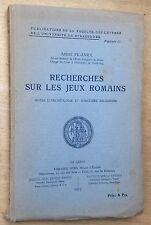 A.Piganiol 1923 RECHERCHES SUR LES JEUX ROMAINS notes d'archéologie