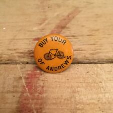 Antique 1890s 1900s Bicycle Stud Celluloid Button Pin Advertising BUY ANDREWS