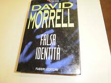 FALSA IDENTITA' di DAVID MORRELL  LA BIBLIOTECA DEL BRIVIDO VOL. CARTONATO