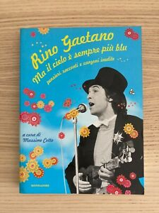 Rino Gaetano _ Ma il Cielo è Sempre Più Blu _ Libro _ Mondadori Fuori Catalogo!