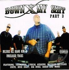 Down 4 My Shit- Part 3 CD ( first pressing ) *RARE*